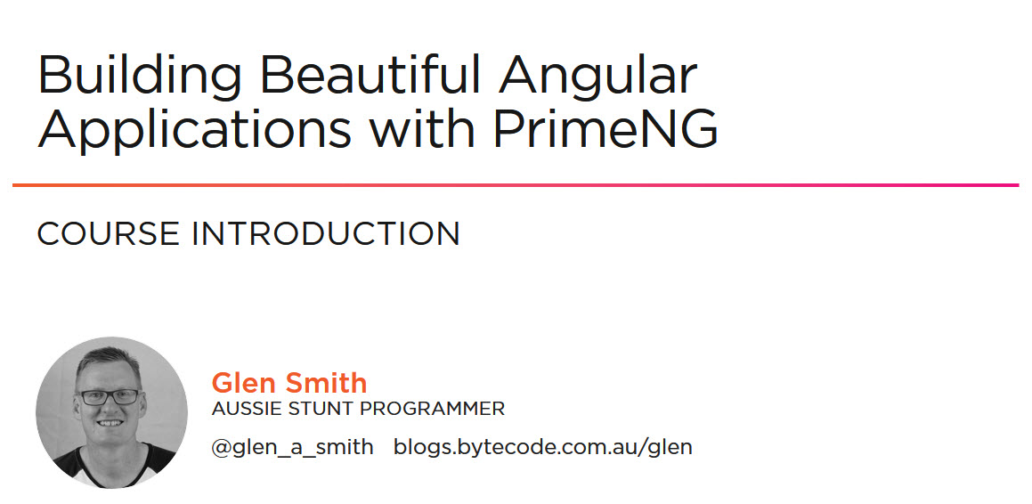 Building Beautiful Angular Applications with PrimeNG